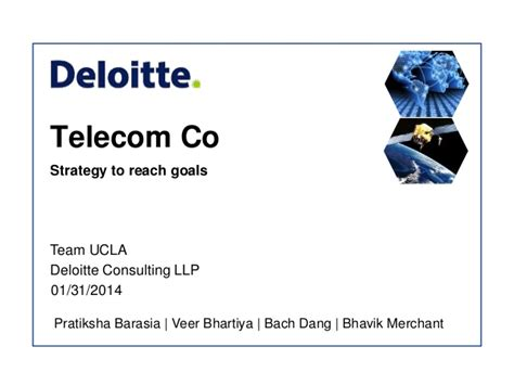 Deloitte Strategy Mba by Fy14 Deloitte Consulting Ug Competition Team Ucla