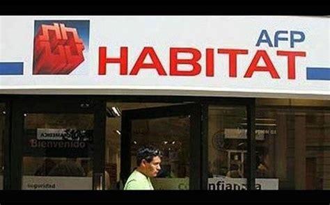 afp habitat afp habitat tambi 233 n ofrecer 225 comisi 243 n por sueldo peru