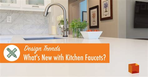 kitchen faucet trends design trends what s new with kitchen faucet kitchen