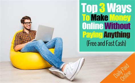 Top Make Money Online - top 3 ways to make money online without paying anything