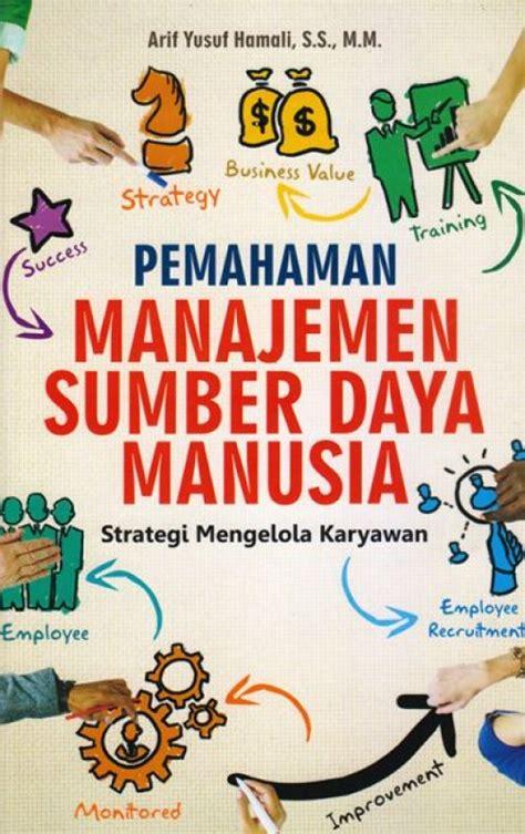 Ekonomi Manajemen Sumber Daya Manusia bukukita pemahaman manajemen sumber daya manusia strategi mengelola karyawan