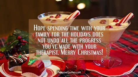 hope spending time   family   holidays   undo   progress youve
