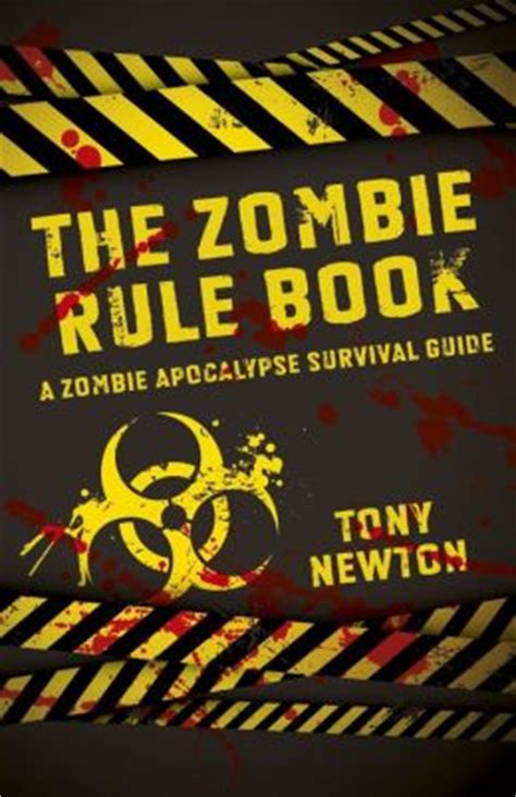 the zombie apocalypse survival guide for teenagers the zombie rule book a zombie apocalypse survival guide