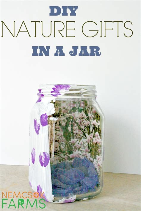 diy gifts in jars diy nature gifts in a jar nemcsok farms