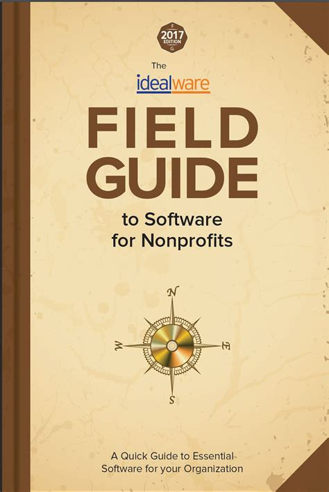 the field guide to fundraising for nonprofits fusing creativity and new best practices books 2017 field guide to software for nonprofits idealware