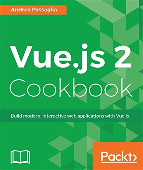 vue js 2 web development projects learn vue js by building 6 web apps books e books free books