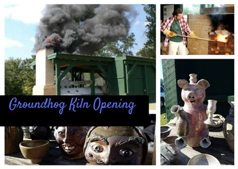 groundhog day opening groundhog kiln opening town of edgefield south carolina