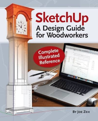 sketchup layout guide sketchup a design guide for woodworkers complete