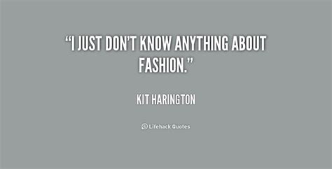 i just don t know anything about fashion by kit harington