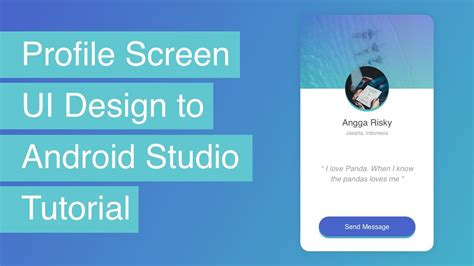 android ui design tutorial android studio pdf profile ui design to android studio tutorial youtube