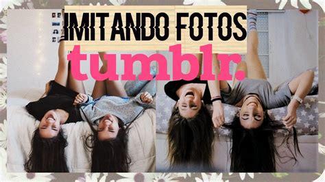 imagenes de nuevas amigas imitando fotos tumblr amigas youtube