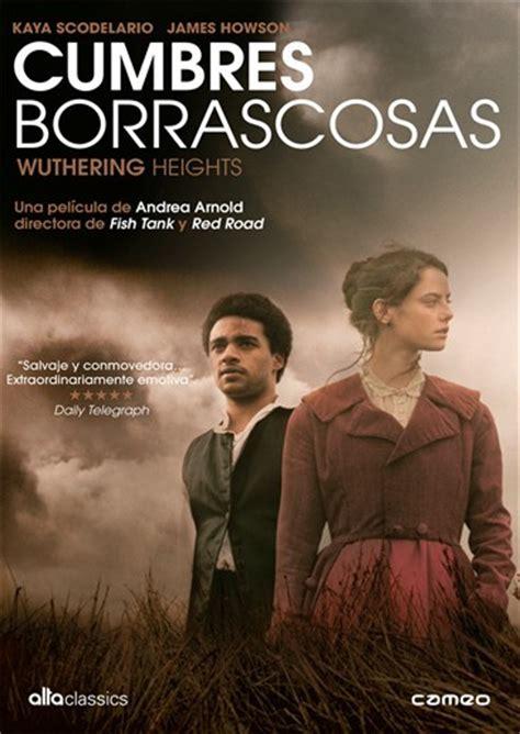libro cumbres borrascosas wuthering cumbres borrascosas cr 237 tica andrea arnold wuthering heights