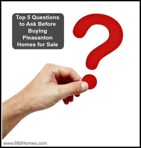 questions to ask before buying a house what to ask before buying pleasanton homes for sale