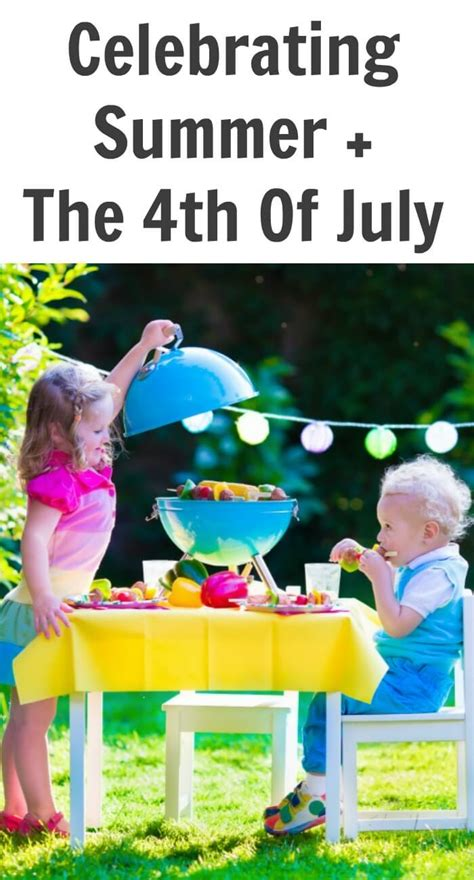 celebrating the 4th of july with children book celebrating summer the 4th of july tots family