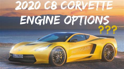 potential engine choices mid engine  corvette