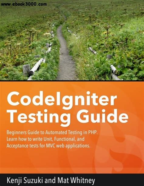 codeigniter tutorial for beginners pdf download free codeigniter testing guide beginners guide to automated