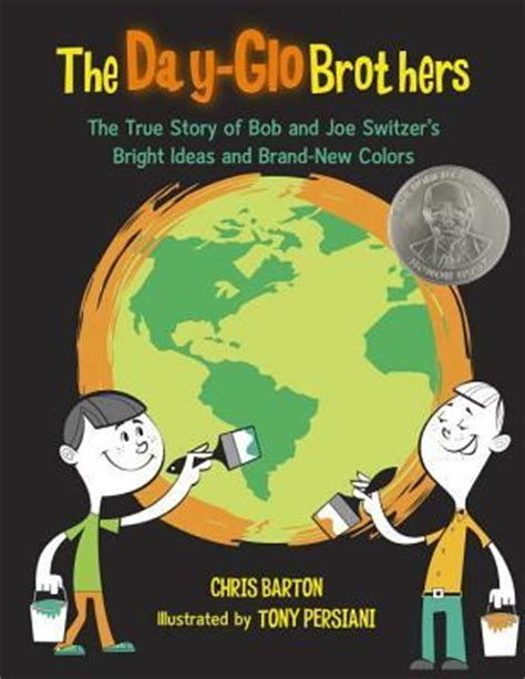 the true story day the day glo brothers the true story of bob and joe