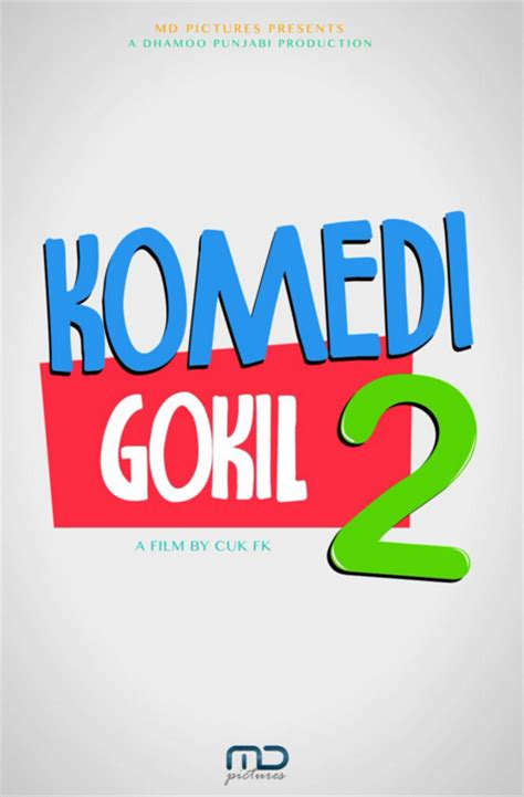 film komedi gokil download nonton dan download komedi gokil 2 2016 film subtitle
