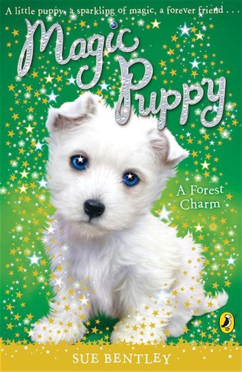 magic puppy books magic puppy a forest charm scholastic book club
