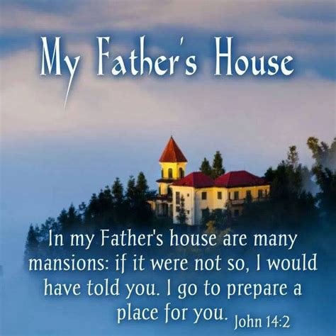 in my fathers house john 14 2 in my father s house are man mansions i go to prepare a place for