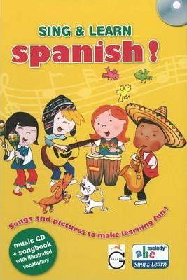 learn spanish iii with 1514166143 sing and learn spanish gazelle publishing 9781855861060