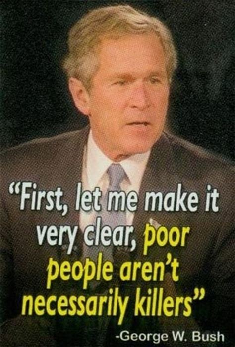 George Bush Funniest Quotes