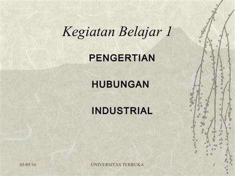 Hubungan Industrial 1 modul 1 hubungan industrial