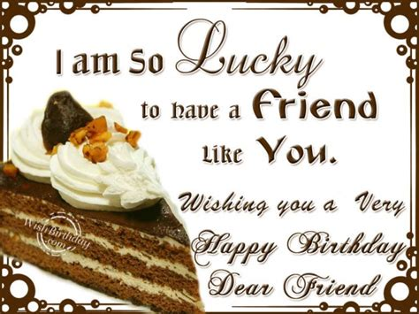 Happy Birthday Friend Cards Best Happy Birthday Wishes For Friend