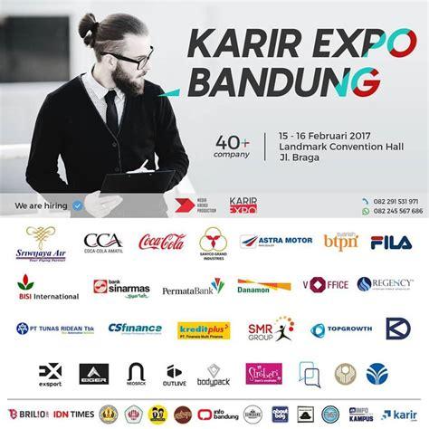 Wedding Expo Bandung 2017 by Jadwal Event Fair Karir Expo Bandung 15 1 6 Februari