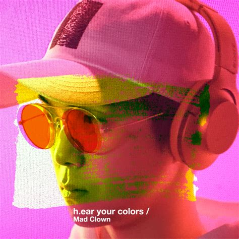 hear colors single mad clown h ear your colors mp3