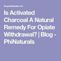 Activated Charcoal Detox Opiates how to fight opiate withdrawal essential oils