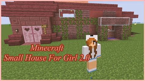 girl house 2 little girl house 2 0 on minecraft speed building youtube