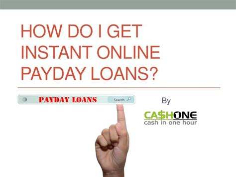 ppt how do i get instant payday loans ppt how do i get instant payday loans powerpoint