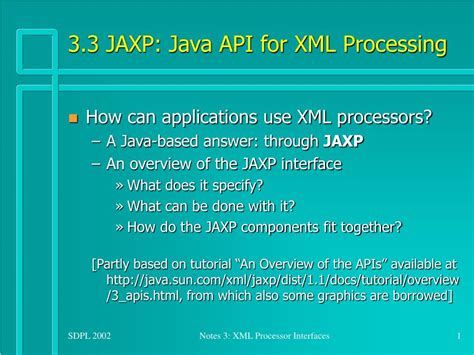 tutorial xml ppt ppt 3 3 jaxp java api for xml processing powerpoint