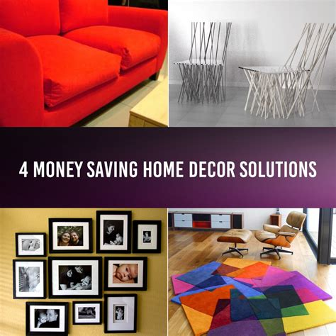 home decor solutions 4 money saving home d 233 cor