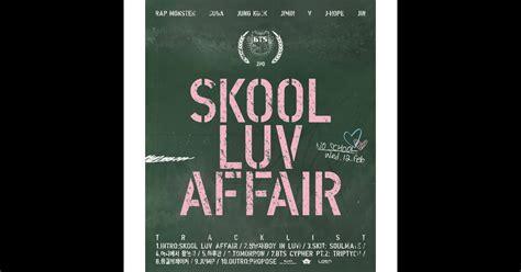 download mp3 bts intro skool luv affair skool luv affair by bts on apple music