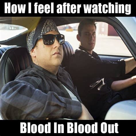 Blood In Blood Out Memes - 43 best blood in blood out images on pinterest chicano