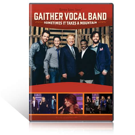 mountain takes gaither vocal band sometimes it takes a mountain dvd gaither