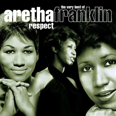 top 25 best respect aretha respect the best of aretha franklin warner