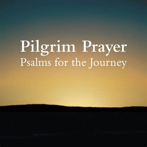 praying the psalms a g s journey the psalter trail books pilgrim prayer psalms for the journey alternate series