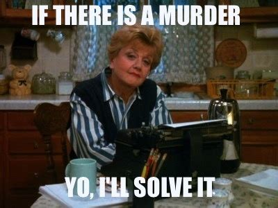 Murder She Wrote Meme - fierce fabulous feminist jessica fletcher is a meme