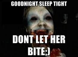 Scary Goodnight Meme - funny good night sms messages