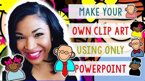 how to make clip create your own clip using powerpoint
