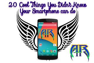 8 Cool Things Your Cell Phone Can Do by 20 Cool Things You Didn T Your Smartphone Can Do