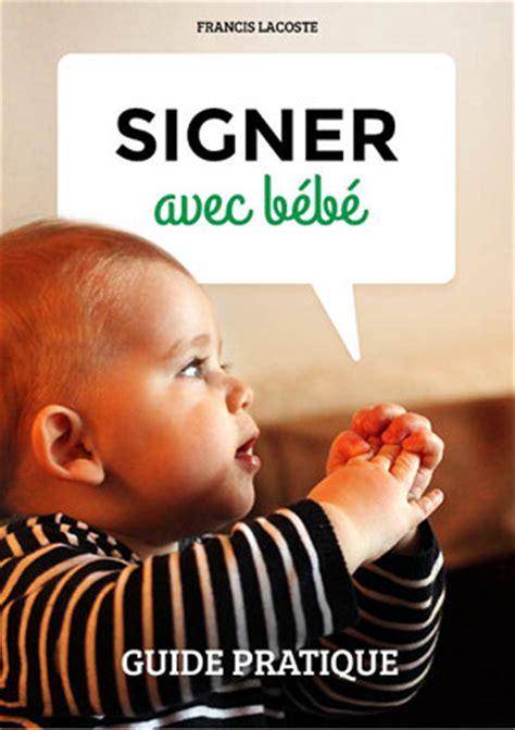 1325106208 famille nombreuse beaux exemples signer avec b 233 b 233 guide pratique par francis lacoste la