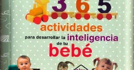 365 actividades para desarrollar la inteligencia de tu bebe embarazo y primeros anos libro de texto descargar ahora libros 365 actividades para desarrollar la inteligencia de tu beb 201