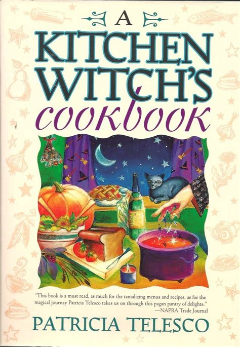 Kitchen Witch Recipes by A Kitchen Witch S Cookbook By Telesco