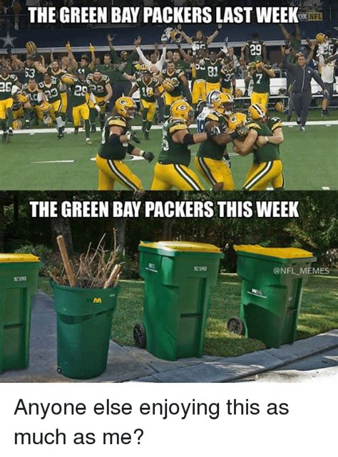 Green Bay Memes - 25 best memes about green bay packers green bay packers