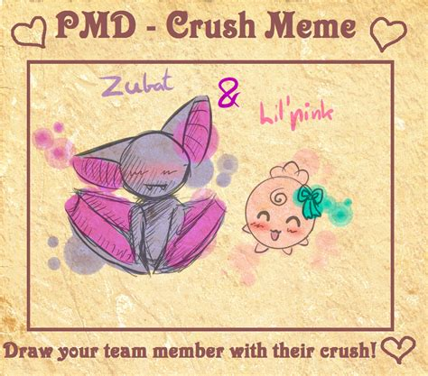 Zubat Meme - pmd crush meme zubat and lil pink by doctor of madness