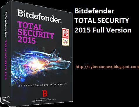 bitdefender full version download bitdefender total security 2015 full version cyber connex